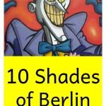 """""""10 Shades of Berlin – Was Sie in der Hauptstadt niemals tun sollten"""" von Ignatius Iltis"""