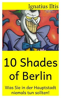 10 Shades of Berlin