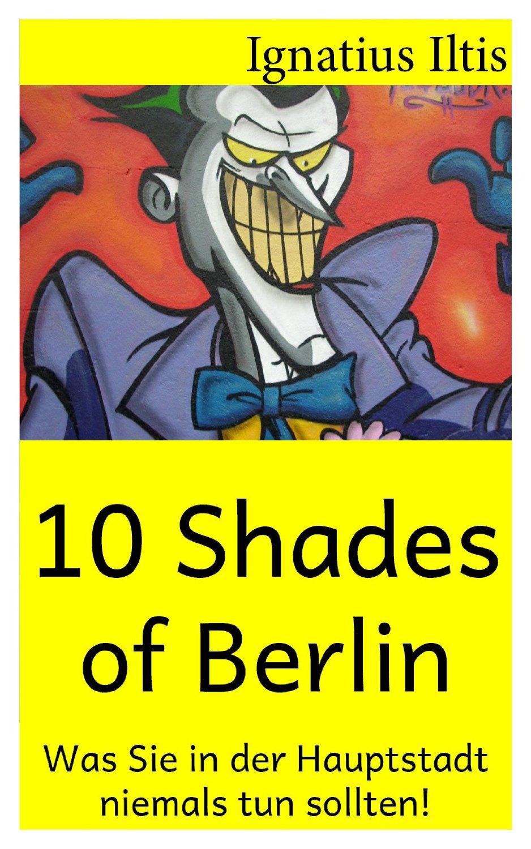10 Shades of Berlin