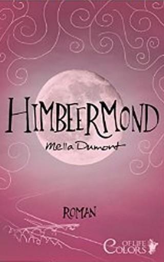 """""""Himbeermond"""" von Mella Dumont"""