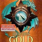 """""""Drachengold – Die Feuerreiter Seiner Majestät"""" von Naomi Novic"""