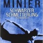 """""""Schwarzer Schmetterling"""" von Bernard Minier"""