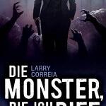 """""""Die Monster, die ich rief"""" von Larry Correia"""