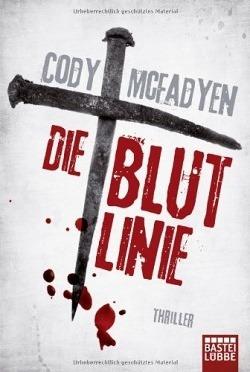 """""""Die Blutlinie"""" von Cody McFadyen"""