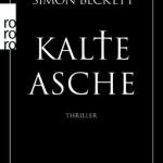 """""""Kalte Asche"""" von Simon Beckett"""