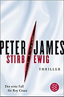 """Stirb ewig"" von Peter James"