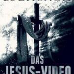 Das Jesus-Video von Andreas Eschbach