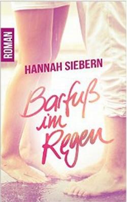 """""""Barfuß im Regen"""" von Hannah Siebern"""