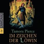 """""""Im Zeichen der Löwin – Die Entscheidung"""" von Tamora Pierce"""