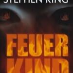 """""""Feuerkind"""" von Stephen King"""