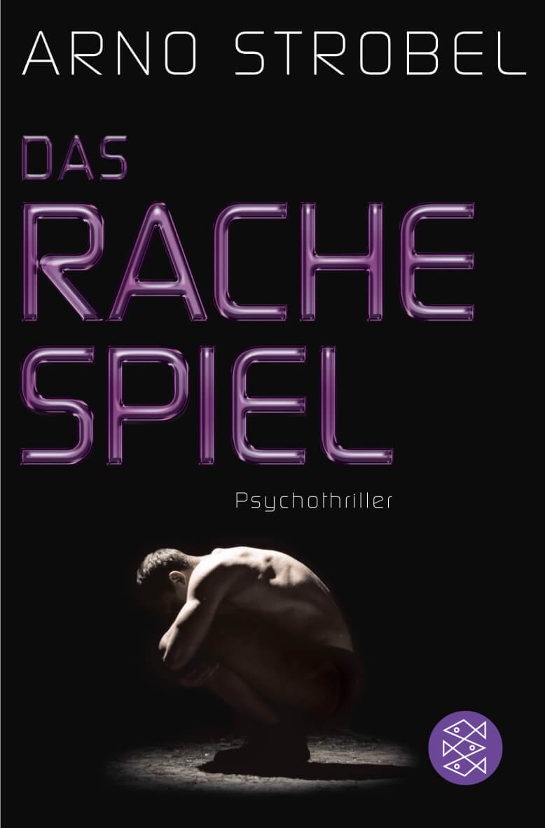 """""""Das Rachespiel"""" von Arno Strobel"""