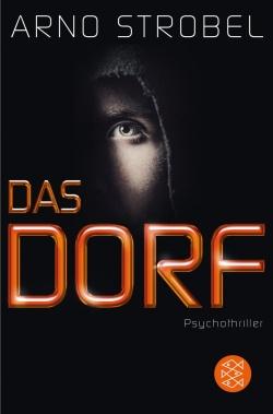 """""""Das Dorf"""" von Arno Strobel"""