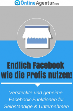 """""""Endlich Facebook wie die Profis nutzen! - Versteckte und geheime Facebook-Funktionen für Selbstständige & Unternehmen"""" von Reto Stuber"""