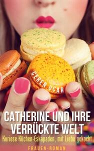 Catherine und Ihre verrückte Welt