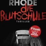 """""""Die Blutschule"""" von Max Rhode"""