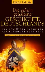 DieGeheimGehalteneGeschichteDeutschlands1