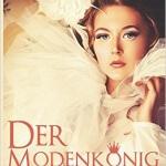 """""""Der Modekönig"""" von Carola Kickers"""