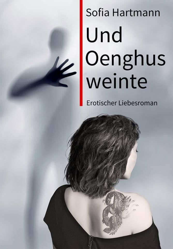 """""""Und Oenghus weinte"""" von Sofia Hartmann"""
