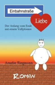 Amelie-Siegmann_einbahnstrasse