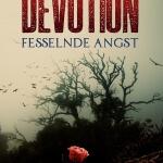 """""""Devotion – Fesselnde Angst"""" von Deborah Feller"""