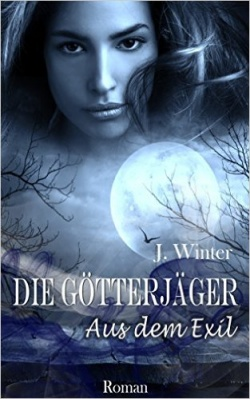 """""""Serieneinstieg Die Götterjäger"""" von J. Winter"""