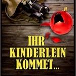 """""""Ihr Kinderlein kommet – Kommissar Beckers zweiter Fall"""" von Sabine Möller-Beck"""