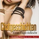 """""""Chatgeschichten – Erotische Träume zu zweit: Eines Tages vielleicht"""" von A. D. Kranich"""