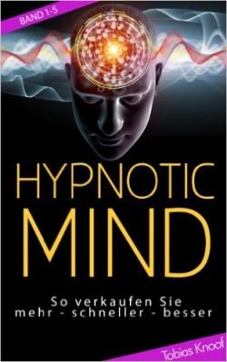 """""""Hypnotic Mind"""" von Tobias Knoof"""