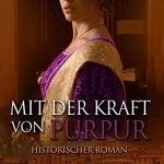 Mit der Kraft von Purpur von Christine Neumeyer