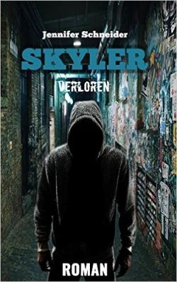 """""""Skyler – Verloren"""" von Jennifer Schneider"""