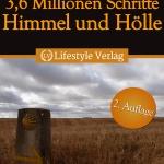 3,6 Milionen Schritte – Himmel und Hölle, Pilgerreise auf dem Jakobsweg