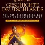 Frank Fabian – Die geheim gehaltene Geschichte Deutschlands: Band1