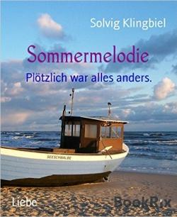 """""""Sommermelodie"""" von Solvig Klingbiel, Buchempfehlung"""
