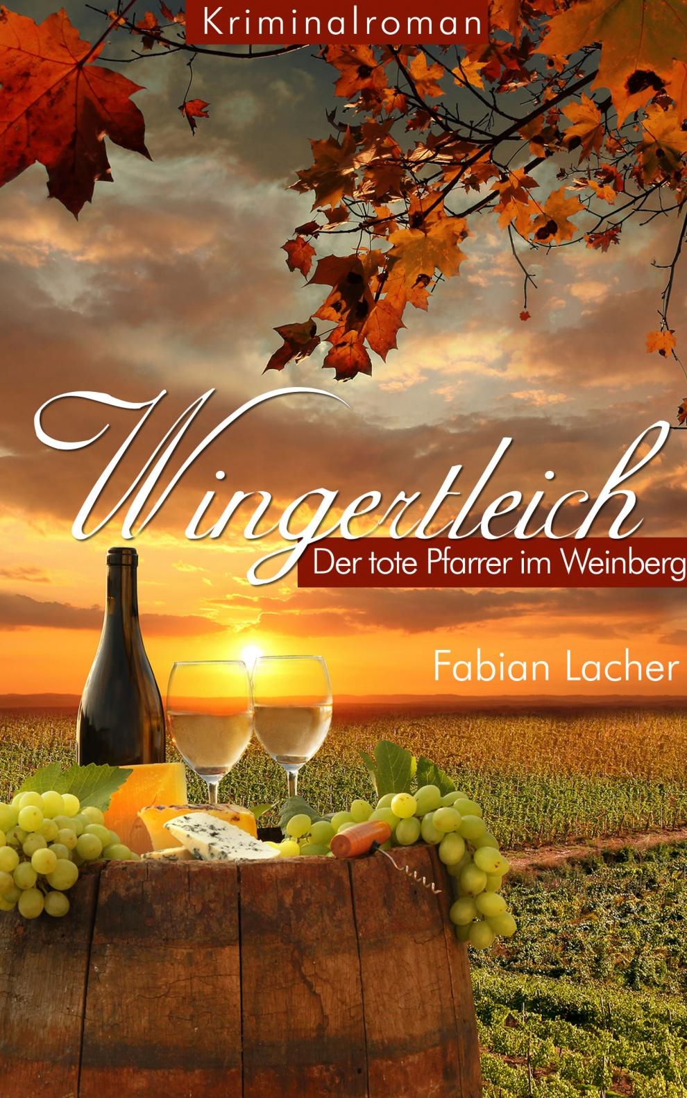 Wingertleich von Fabian Lacher, ein Krimi der fesselt!