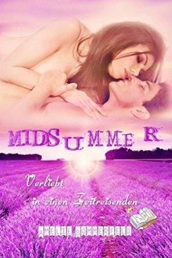 Midsummer - Verliebt in einen Zeitreisenden von Amelie Sommerfeld