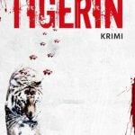 """""""Die Tigerin"""" von Silke Nowak"""