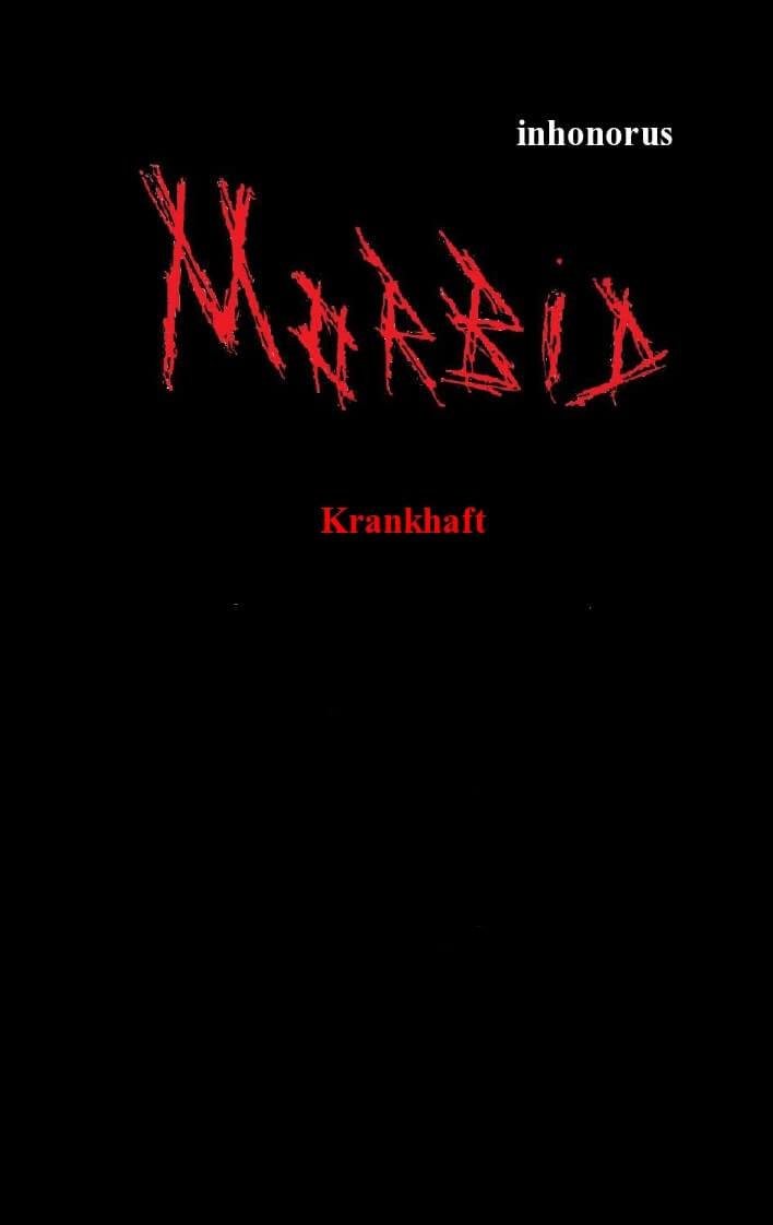 Morbid - Krankhaft