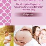 Das kleine 1×1 der Schwangerschaft von Anne Schiff