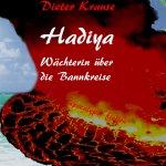 """""""Hadiya Wächterin über die Bannkreise"""" von Dieter Krause"""