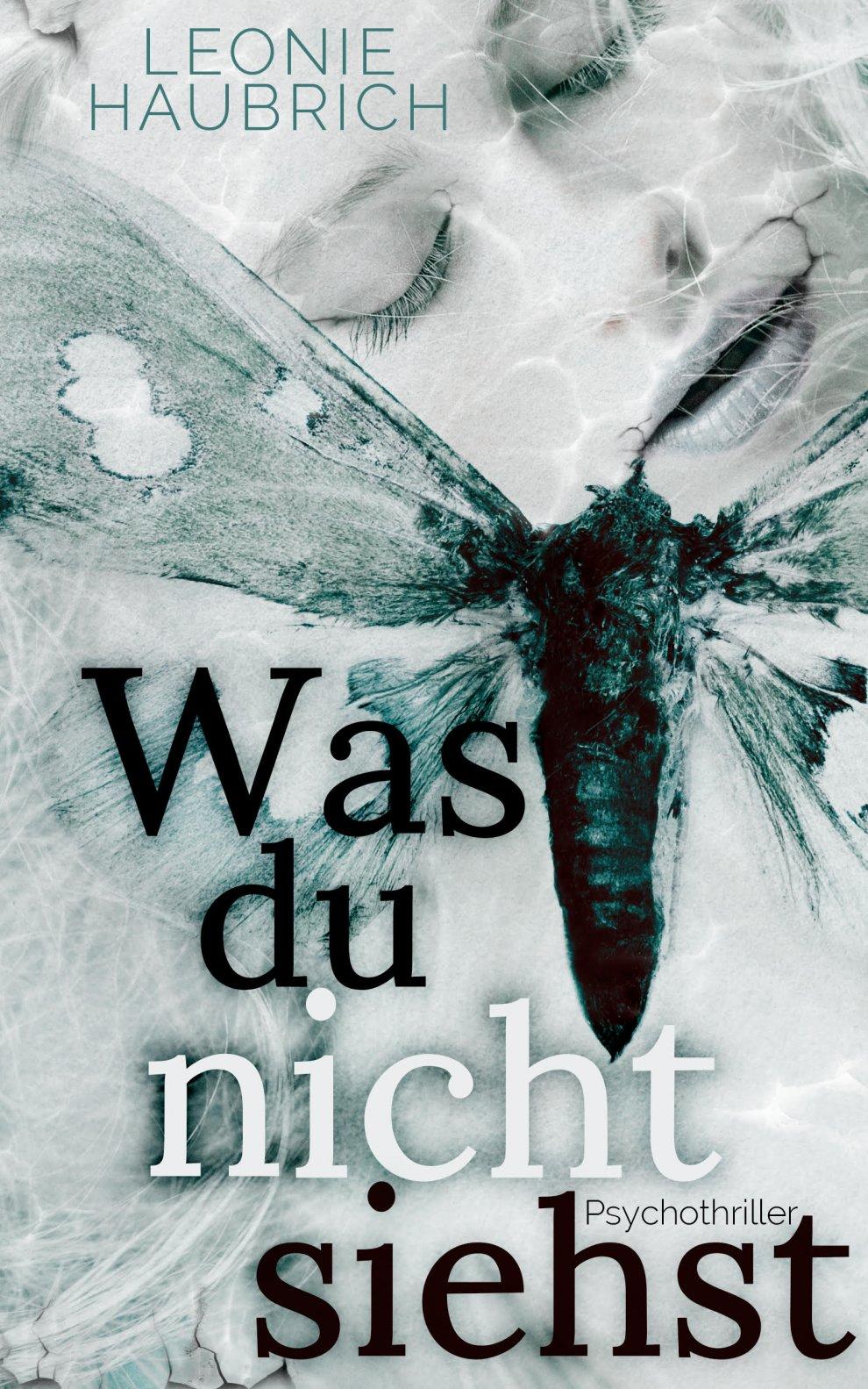 """""""Was du nicht siehst"""" von Leonie Haubrich"""