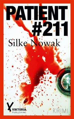 Patient 211 von Silke Nowak