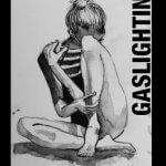 """""""Gaslighting"""" von Pola Polanski"""