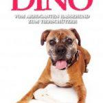 Dino – vom arroganten Rassehund zum Tierschützer