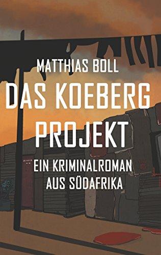 Das Koeberg Projekt: Ein neuer Thriller aus Südafrika