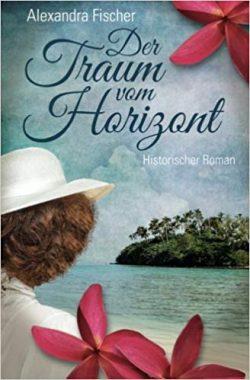"""""""Der Traum vom Horizont"""" von Alexandra Fischer"""