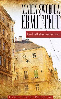 """""""Ein (fast) ehrenwertes Haus"""" von Barbara Jukl"""