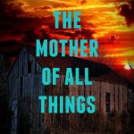 """The Mother of all Things"" von Gabriel Blake"
