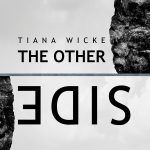 """The other side"" von Tiana Wicke"