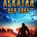 """""""Alkatar – Der Erbe"""" von Anja Fahrner"""