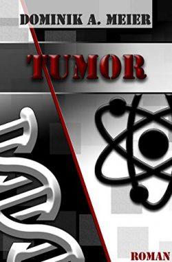 """Dominik A. Meier - """"Tumor"""""""
